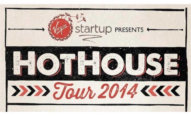 "Virgin StartUp launches enterprising ""HotHouse"" tour"