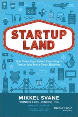 Startupland Final Cover Mikkel Svane Zendesk