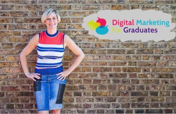 Digital Marketing For Graduates: Lucy Smith