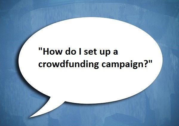how do I set up a crowdfunding campaign