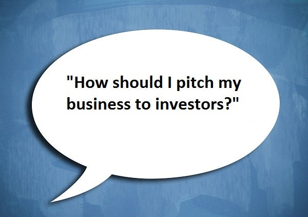 how should I pitch my business to investors