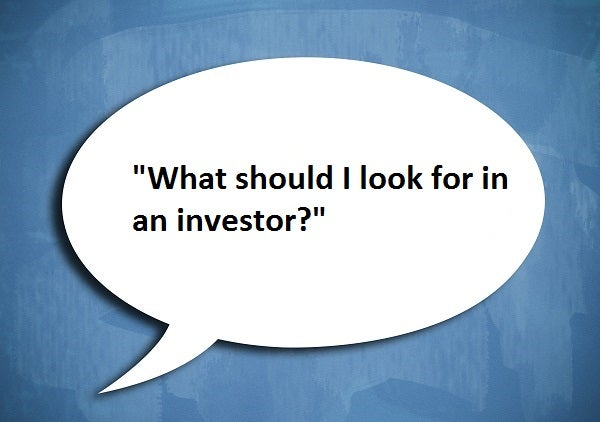 What should I look for in an investor