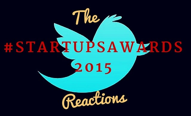 The best reactions to #StartupAwards 2015